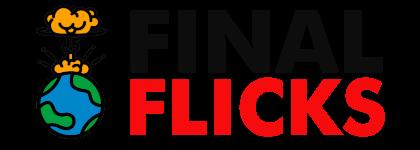 Final Flicks